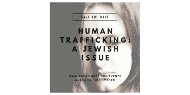 Jewish Women's Fund of Atlanta Hosts Event, Human Trafficking: A Jewish Issue