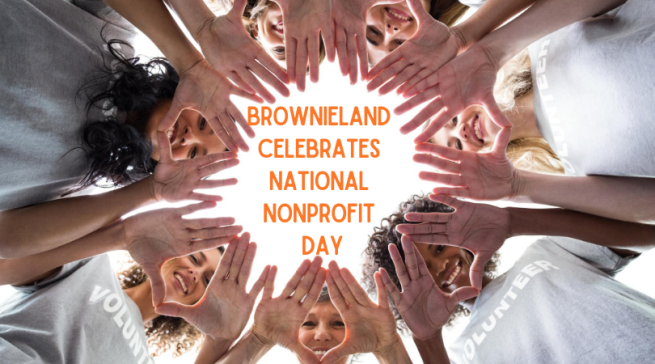 Brownieland Pictures Celebrates National Nonprofit Day by recognizing Atlanta Nonprofit Organizations